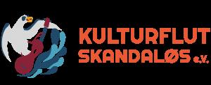 Kulturflut Skandaløs e.V.